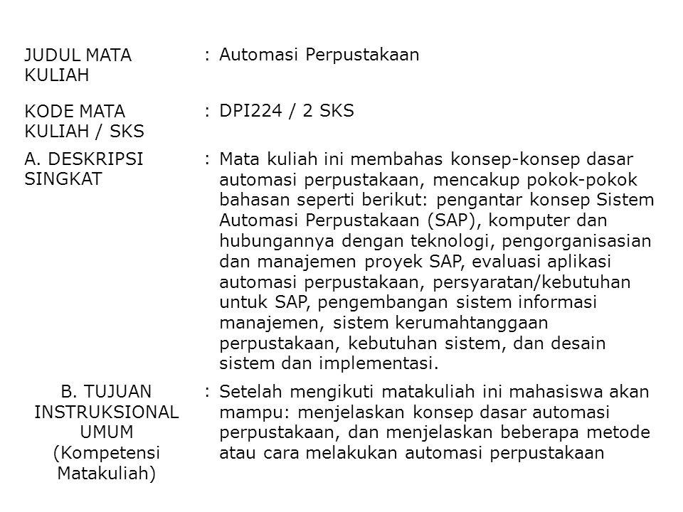 2 of 21 Pengantar Konsep Sistem Automasi Perpustakaan (SAP) Modul-1