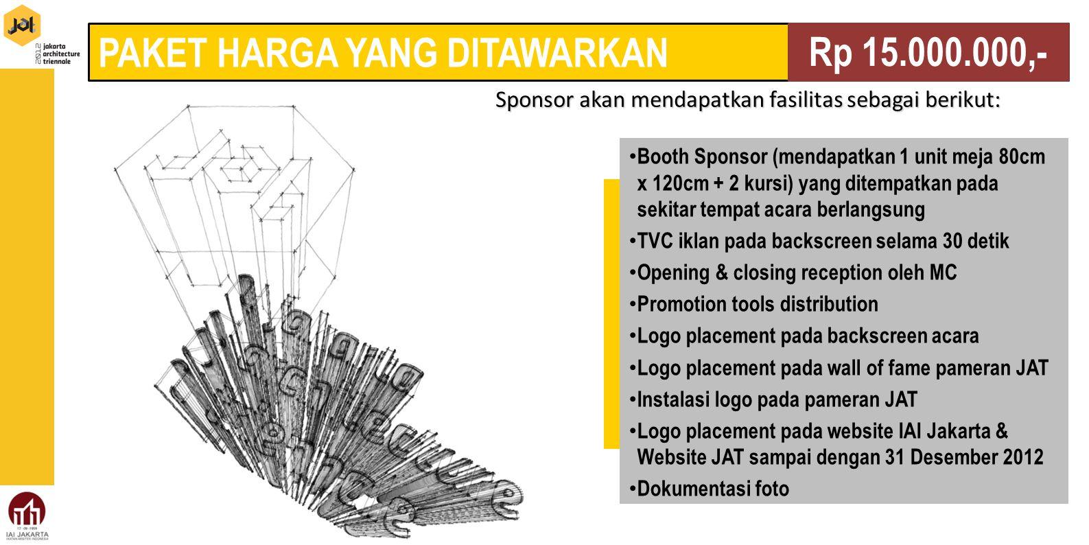 website: www.JAT2012.com Contact Person Mutiara Eka Putri 021.60401959 Ajeng Dewayani 021.92872589 Sekretariat JAT2012 Grand Wijaya Center Blok F 61, lt.