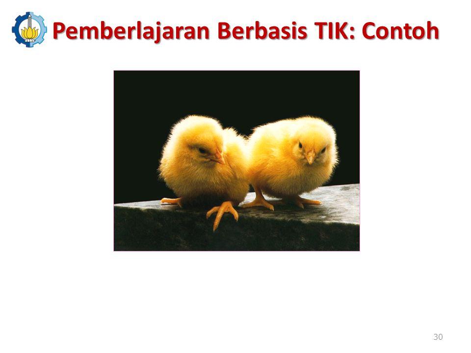 Pemberlajaran Berbasis TIK: Contoh 30