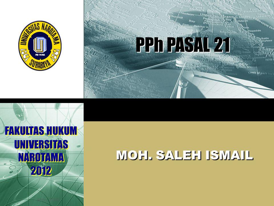 LOGO DASAR HUKUM a.Pasal 21 UU PPh b.PMK No.252/PMK.03/2008 Tgl 31 Desember 2008 c.PMK No.