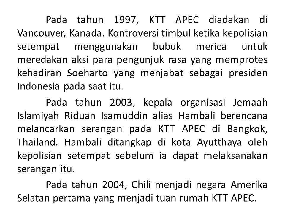 Pada tahun 1997, KTT APEC diadakan di Vancouver, Kanada. Kontroversi timbul ketika kepolisian setempat menggunakan bubuk merica untuk meredakan aksi p