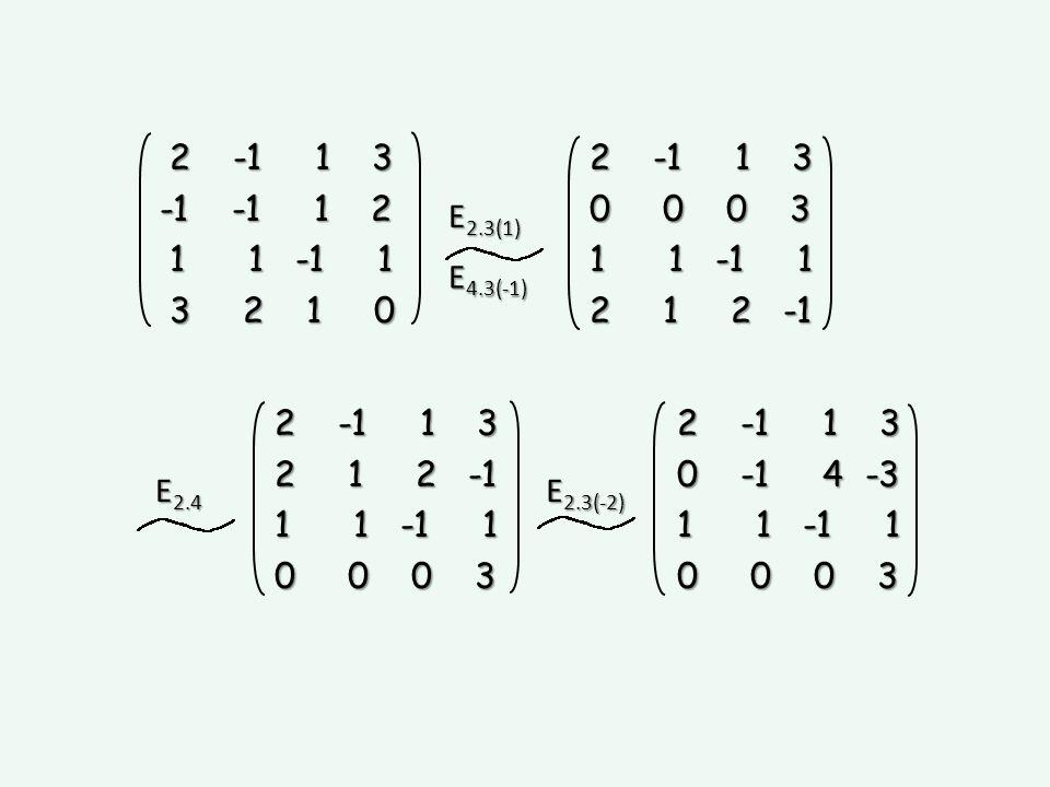 E 2.3(1) E 4.3(-1) 2 -1 1 3 2 -1 1 3 -1 -1 1 2 1 1 -1 1 1 1 -1 1 3 2 1 0 3 2 1 0 2 -1 1 3 2 -1 1 3 0 0 0 3 0 0 0 3 1 1 -1 1 1 1 -1 1 2 1 2 -1 2 1 2 -1