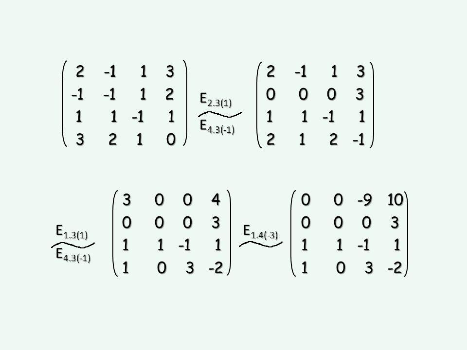 E 1.3(1) E 1.4(-3) E 2.3(1) E 4.3(-1) 2 -1 1 3 2 -1 1 3 -1 -1 1 2 1 1 -1 1 1 1 -1 1 3 2 1 0 3 2 1 0 2 -1 1 3 2 -1 1 3 0 0 0 3 0 0 0 3 1 1 -1 1 1 1 -1