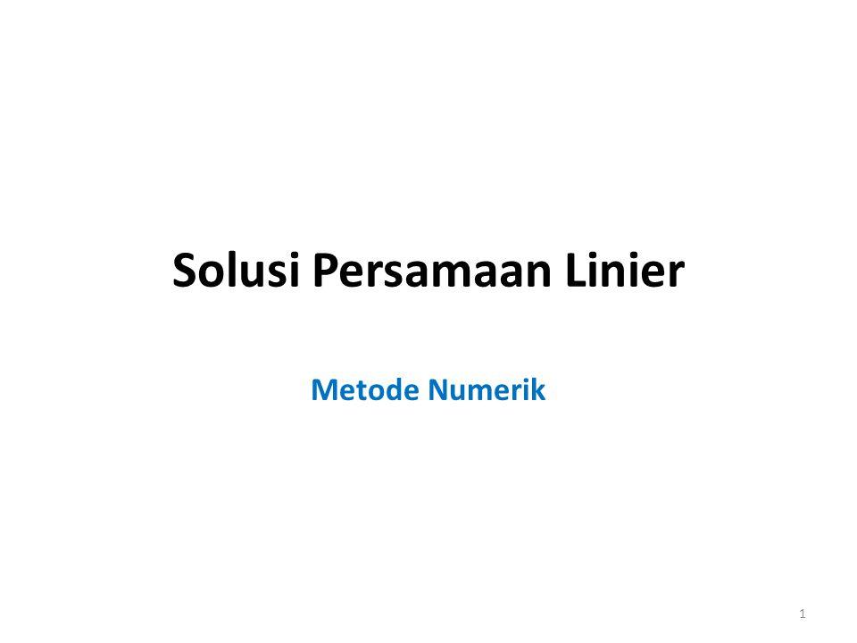 Solusi Persamaan Linier Metode Numerik 1