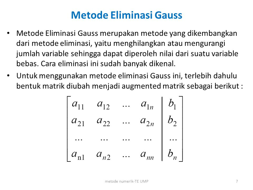Algoritma Metode Eliminasi Gauss 8 metode numerik-TE UMP