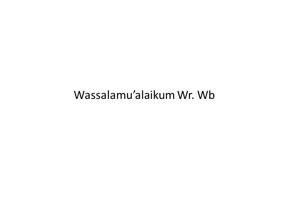 Wassalamu'alaikum Wr. Wb