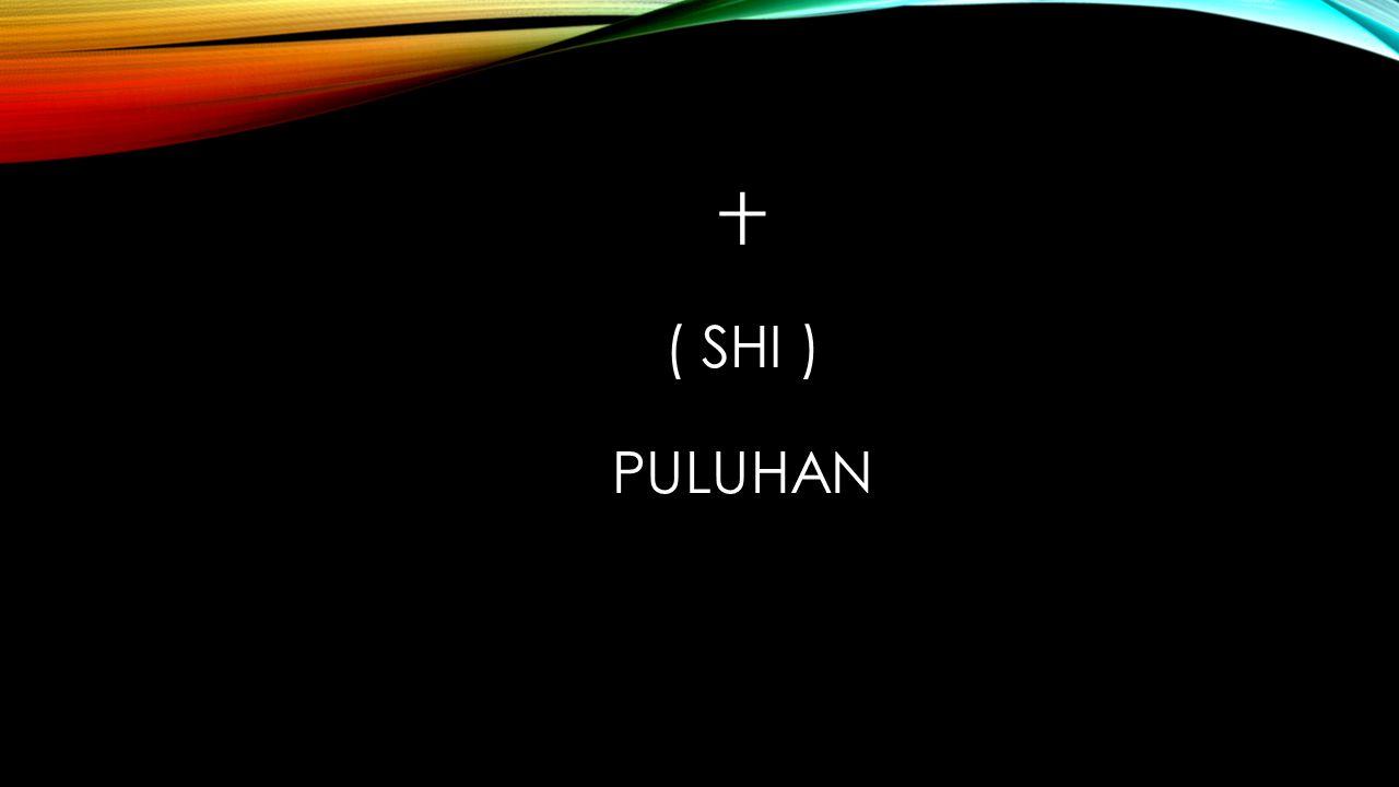 十 ( SHI ) PULUHAN