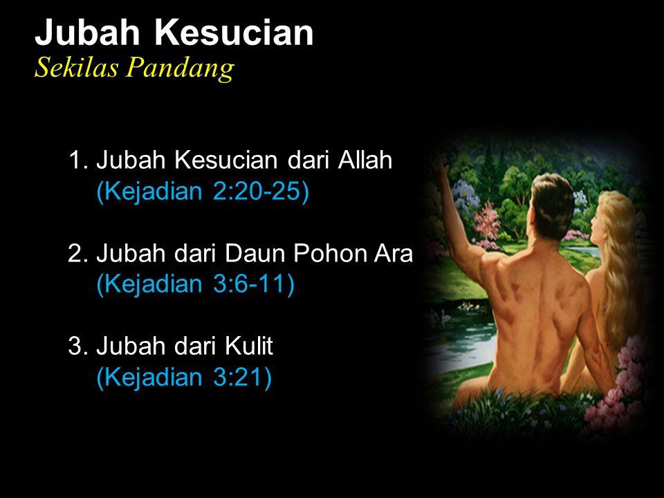 Black Jubah Kesucian Sekilas Pandang 1. Jubah Kesucian dari Allah (Kejadian 2:20-25) 2. Jubah dari Daun Pohon Ara (Kejadian 3:6-11) 3. Jubah dari Kuli