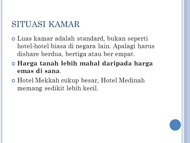 AIR ZAM ZAM Diberikan Sebanyak 10 liter Diberikan di Mekkah atau Medinah (tergantung pada tempat kepulangan terakhir), BUKAN LANGSUNG dikirim ke Padang.