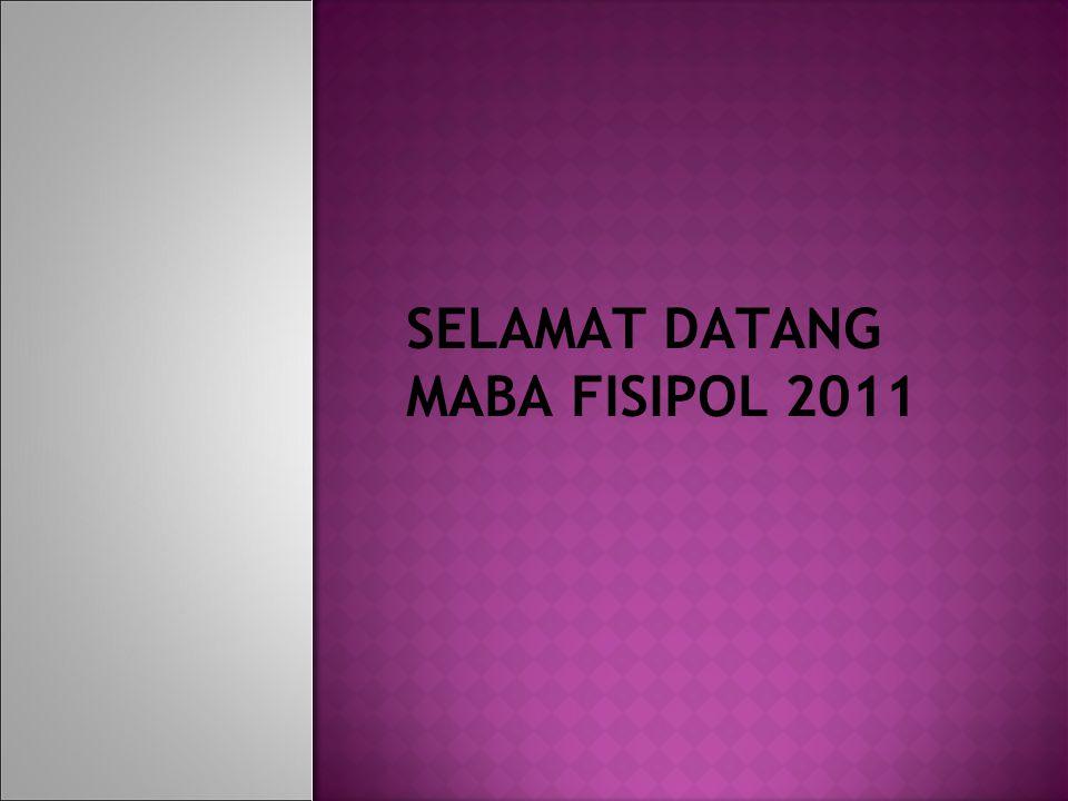 SELAMAT DATANG MABA FISIPOL 2011