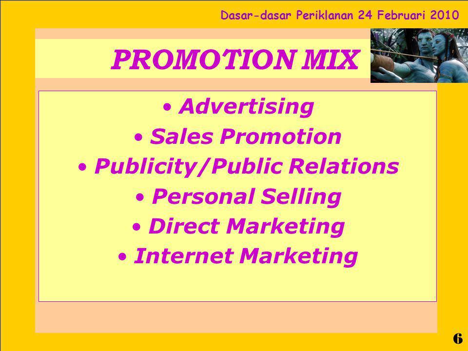 Dasar-dasar Periklanan 24 Februari 2010 7 Brainstorming ttg Iklan dan Periklanan Apakah itu Iklan.