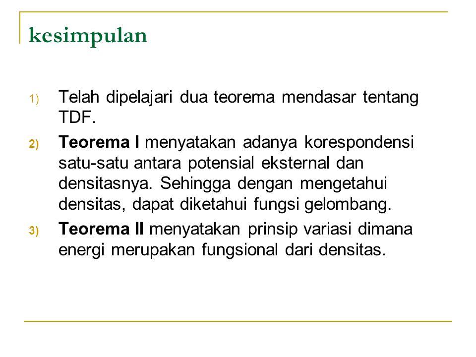 kesimpulan 1) Telah dipelajari dua teorema mendasar tentang TDF.