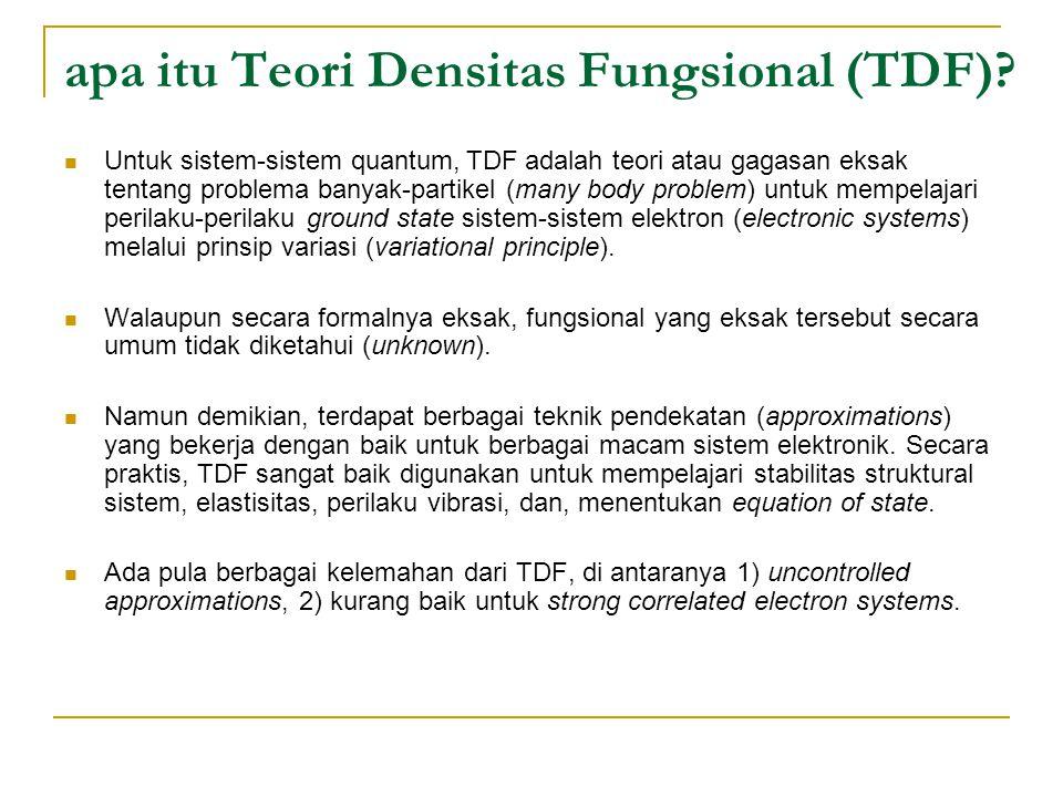 apa itu Teori Densitas Fungsional (TDF).