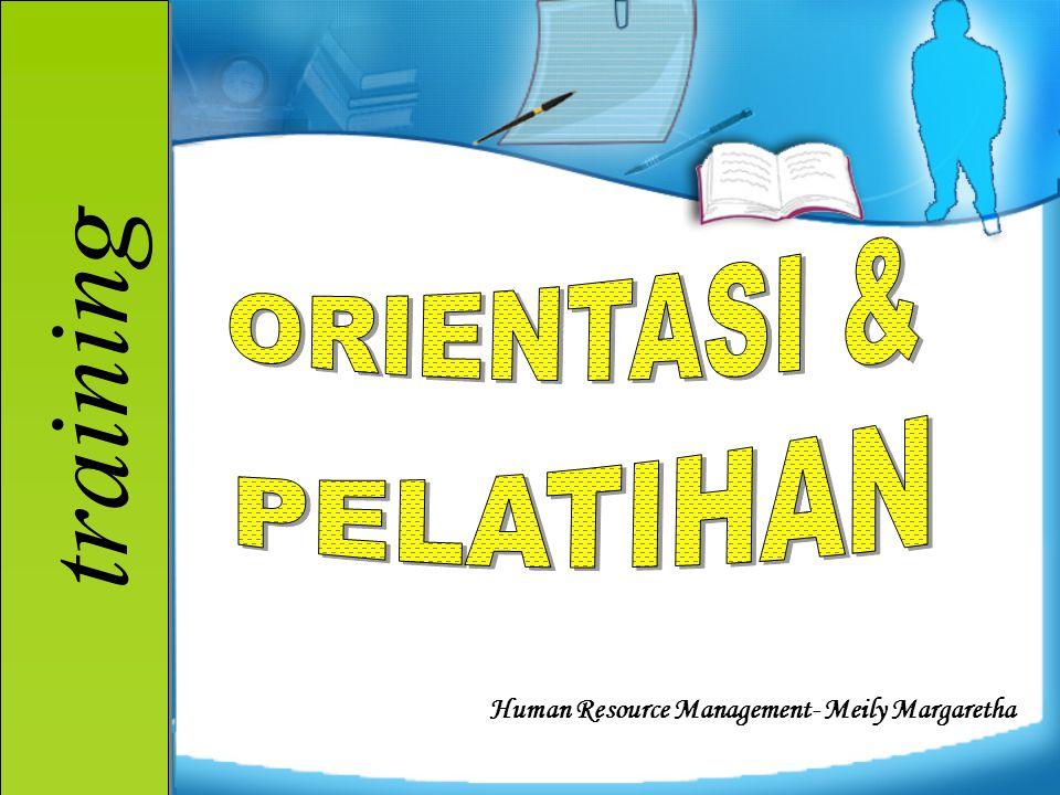 training Human Resource Management- Meily Margaretha