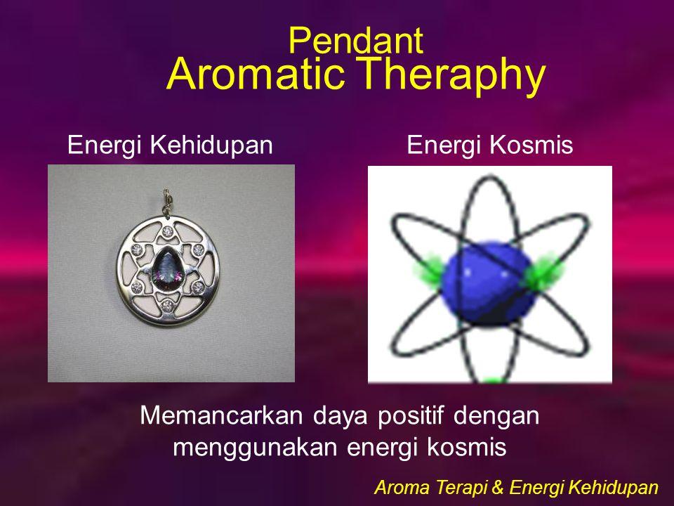 Memancarkan daya positif dengan menggunakan energi kosmis Energi KehidupanEnergi Kosmis Aroma Terapi & Energi Kehidupan Pendant Aromatic Theraphy
