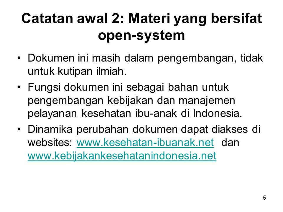 Catatan awal 2: Materi yang bersifat open-system Dokumen ini masih dalam pengembangan, tidak untuk kutipan ilmiah. Fungsi dokumen ini sebagai bahan un