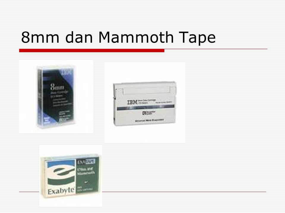 8mm dan Mammoth Tape