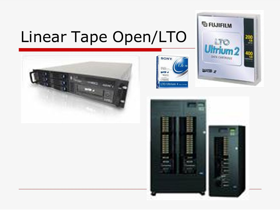 Linear Tape Open/LTO