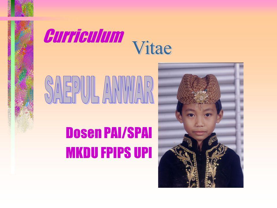 Curriculum Dosen PAI/SPAI MKDU FPIPS UPI