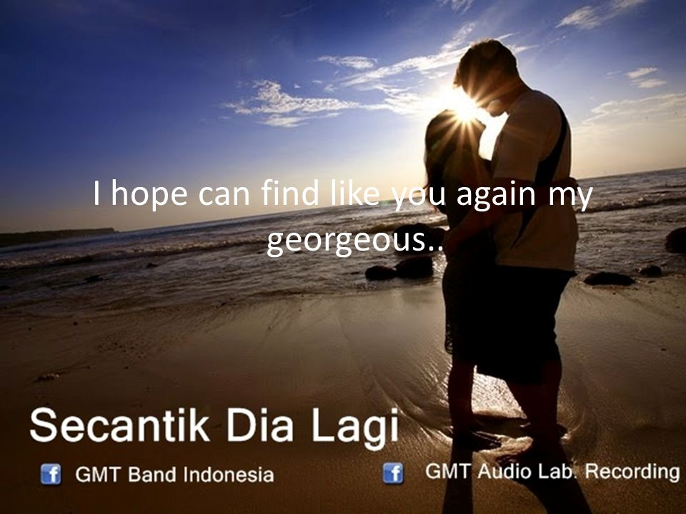 Song & Compossed by Nay Satriyana GMT Copyright Februari 2013
