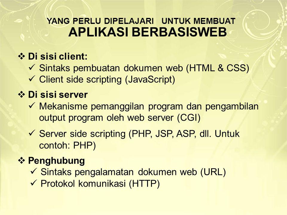 MESSAGE PASSING VIA FORM Nilai variabel dilewatkan melalui input tipe hidden pada form HTML KIRIM: mengkonstruksi input tipe hidden dalam form TERIMA: akses variabel $_GET atau $_POST (tergantung method pada form) submit (POST) submit (POST) page1.php page2.php page3.php $a = 1; echo ; $a = $_POST[ a ]; echo $a; //1 echo ; $a = $_POST[ a ]; echo $a; //1