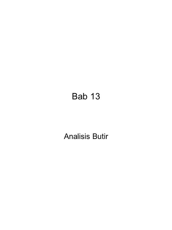 Bab 13 Analisis Butir