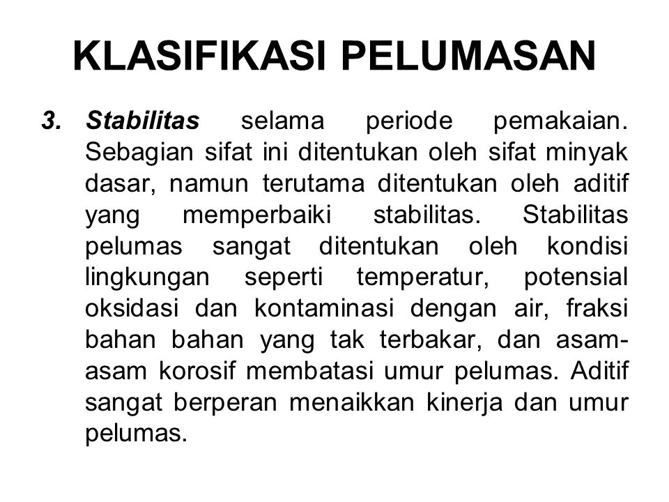 3.Stabilitas selama periode pemakaian.