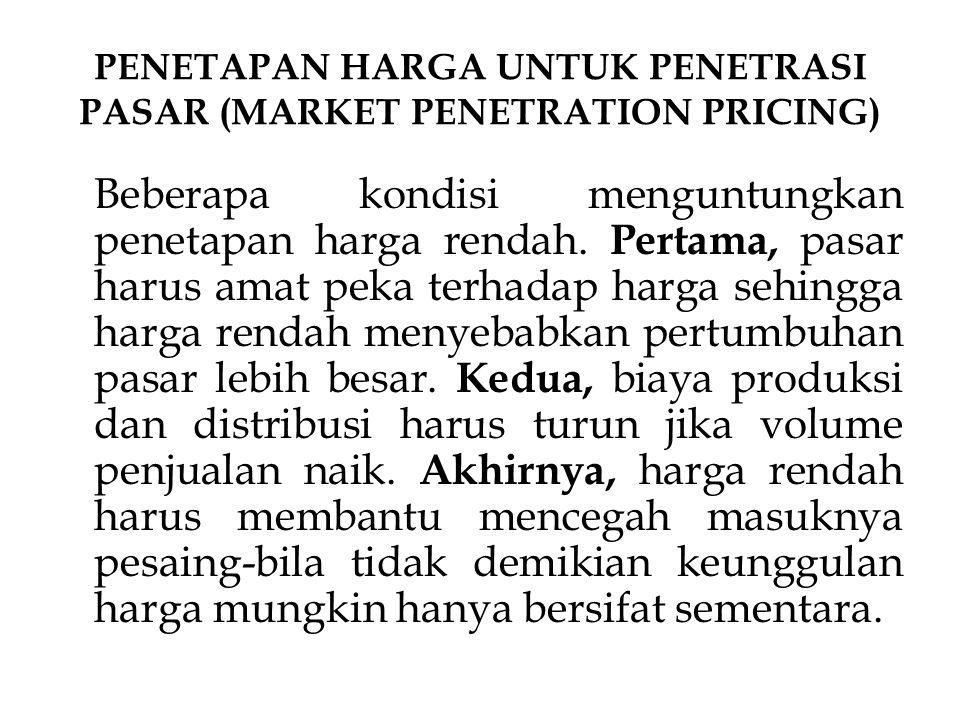 PENETAPAN HARGA LINI PRODUK (PRODUCT LINE PRICING) 1.PENETAPAN HARGA PRODUK PILIHAN (OPTIONAL-PRODUCT PRICING) 2.PENETAPAN HARGA PRODUK TERIKAT (CAPTIVE-PRODUCT PRICING) 3.PENETAPAN HARGA PRODUK SAMPINGAN (BY- PRODUCT PRICING) 4.PENETAPAN HARGA PAKET PRODUK (PRODUCT- BUNDLE PRICING)