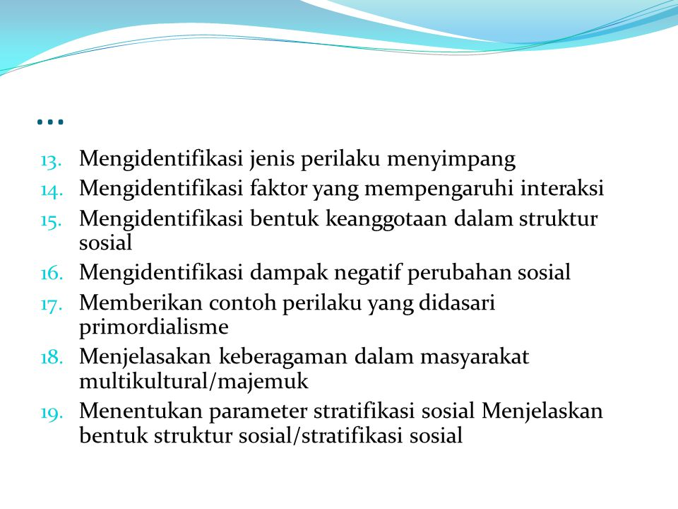… 13.Mengidentifikasi jenis perilaku menyimpang 14.