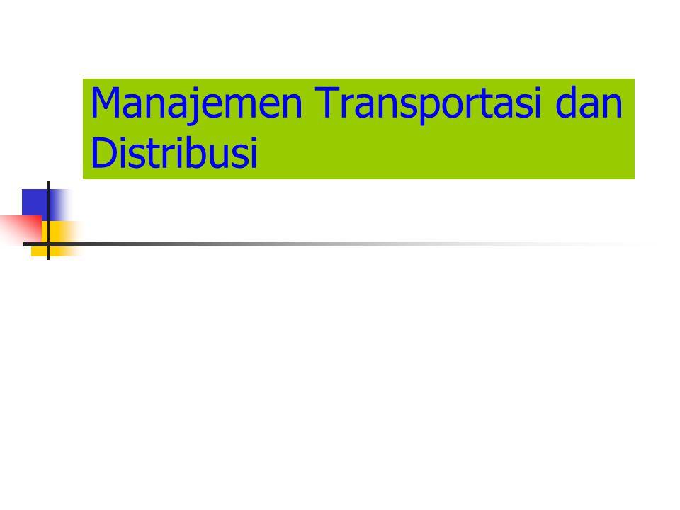 Manajemen Transportasi dan Distribusi