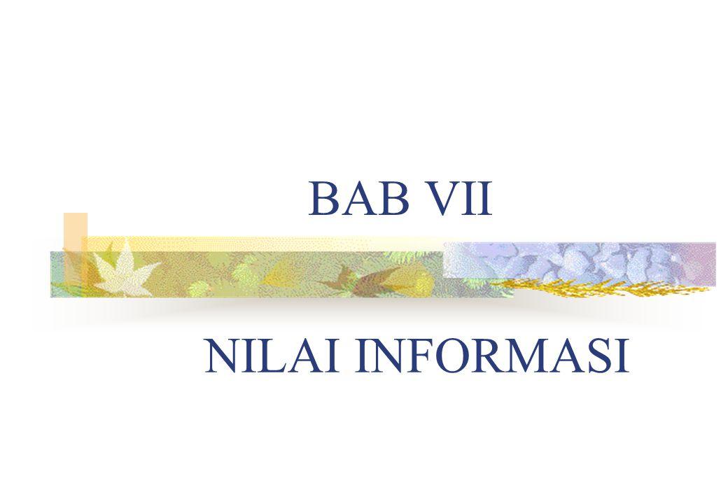 BAB VII NILAI INFORMASI