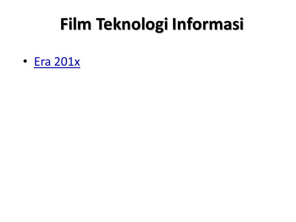 Film Teknologi Informasi Era 201x