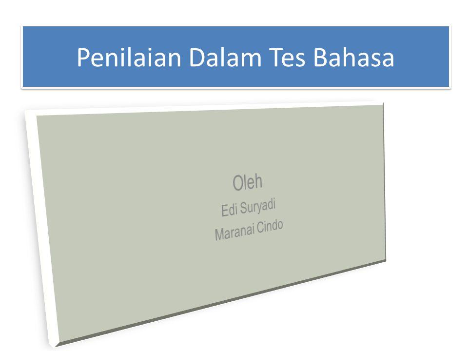 1.Pendahuluan Tes bahasa merupakan bagian dari sebuah rangkaian bahasa.