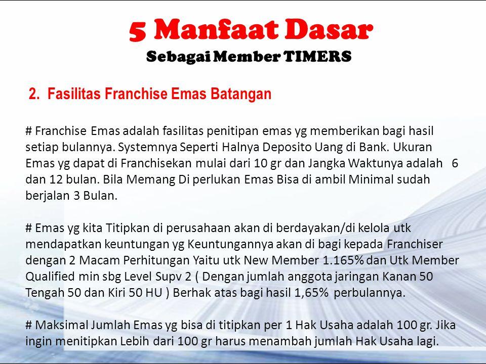 5 Manfaat Dasar Sebagai Member TIMERS 2.