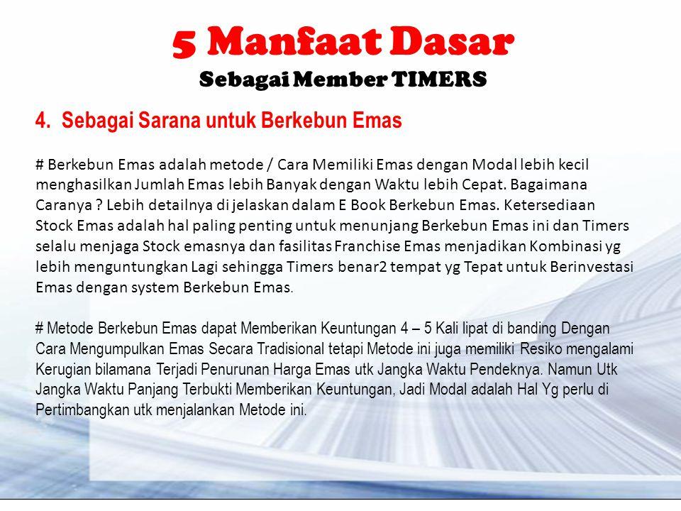 5 Manfaat Dasar Sebagai Member TIMERS 4.