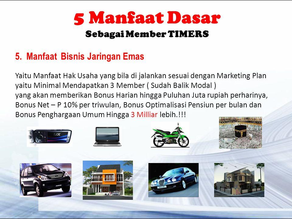5 Manfaat Dasar Sebagai Member TIMERS 5.