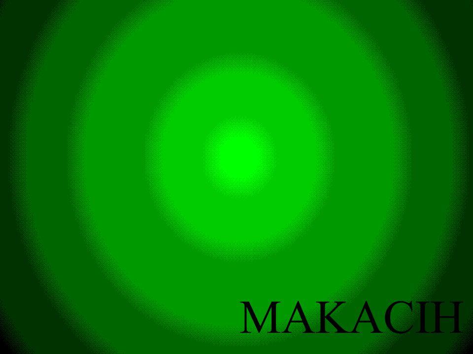 MAKACIH