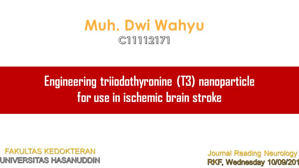 Engineering triiodothyronine (T3) nanoparticle for use in ischemic brain stroke