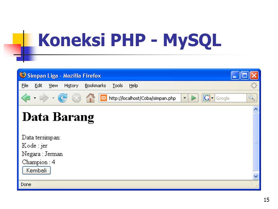 15 Koneksi PHP - MySQL