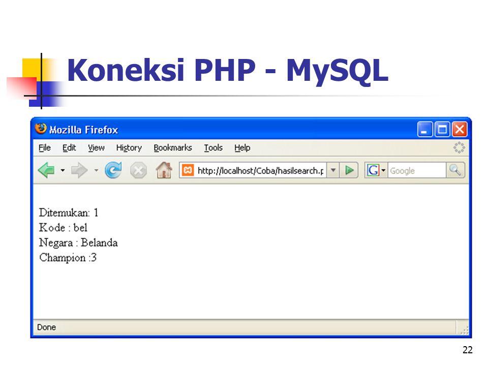 22 Koneksi PHP - MySQL