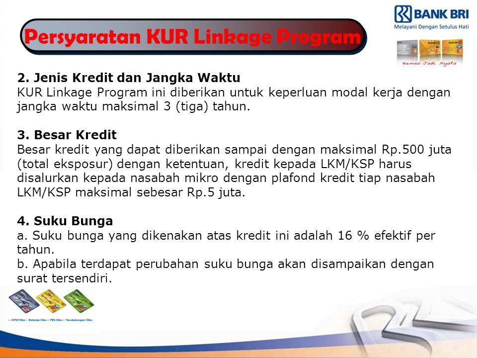 Persyaratan KUR Linkage Program 2.