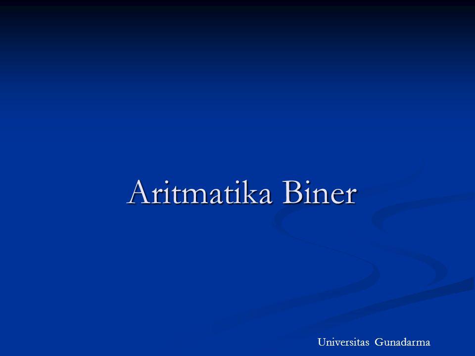 Aritmatika Biner Universitas Gunadarma