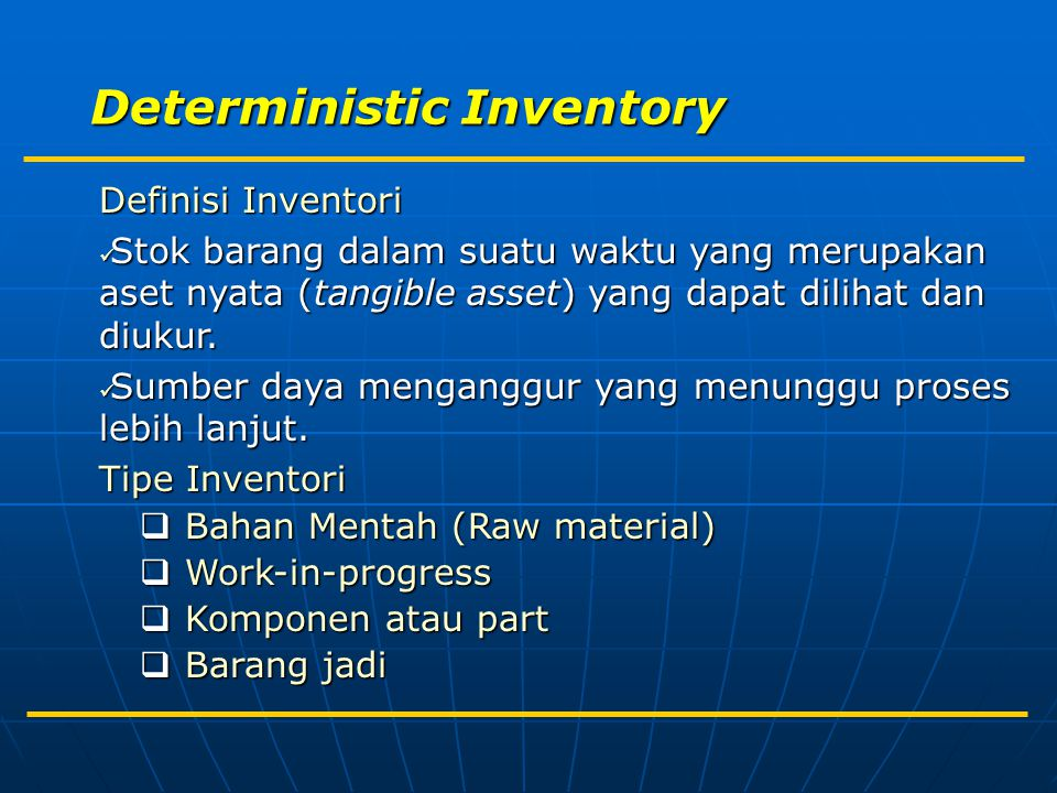 Model EOQ (kapan pesan?) Reorder Point (ROP) Time Level Inventori Average Inventory (Q*/2) Lead Time Optimal Order Quantity (Q*)