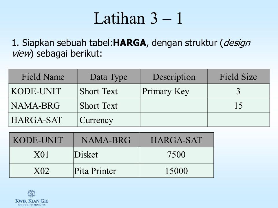 Latihan 2 – 3 3.Gunakan fasilitas QUERY untuk menyaring/mengelompokan data-data dengan ketentuan sebagai berikut: a)Kriteria: GOLONGAN=A. Nama Query=K
