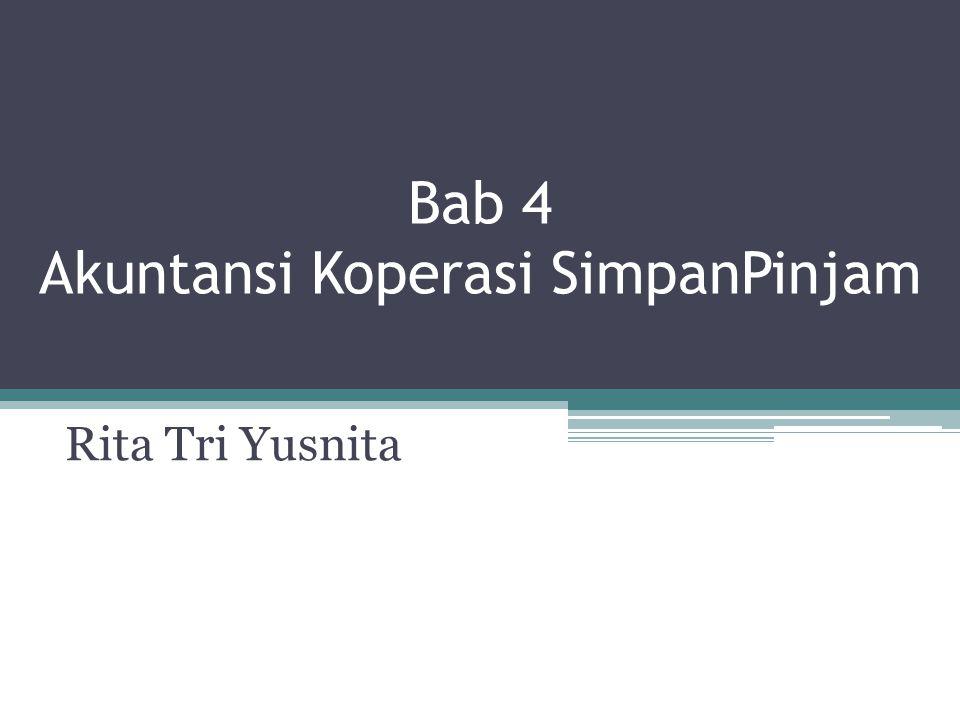 Bab 4 Akuntansi Koperasi SimpanPinjam Rita Tri Yusnita