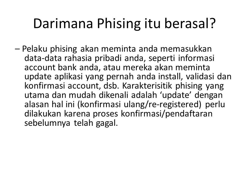 Darimana Phising itu berasal.