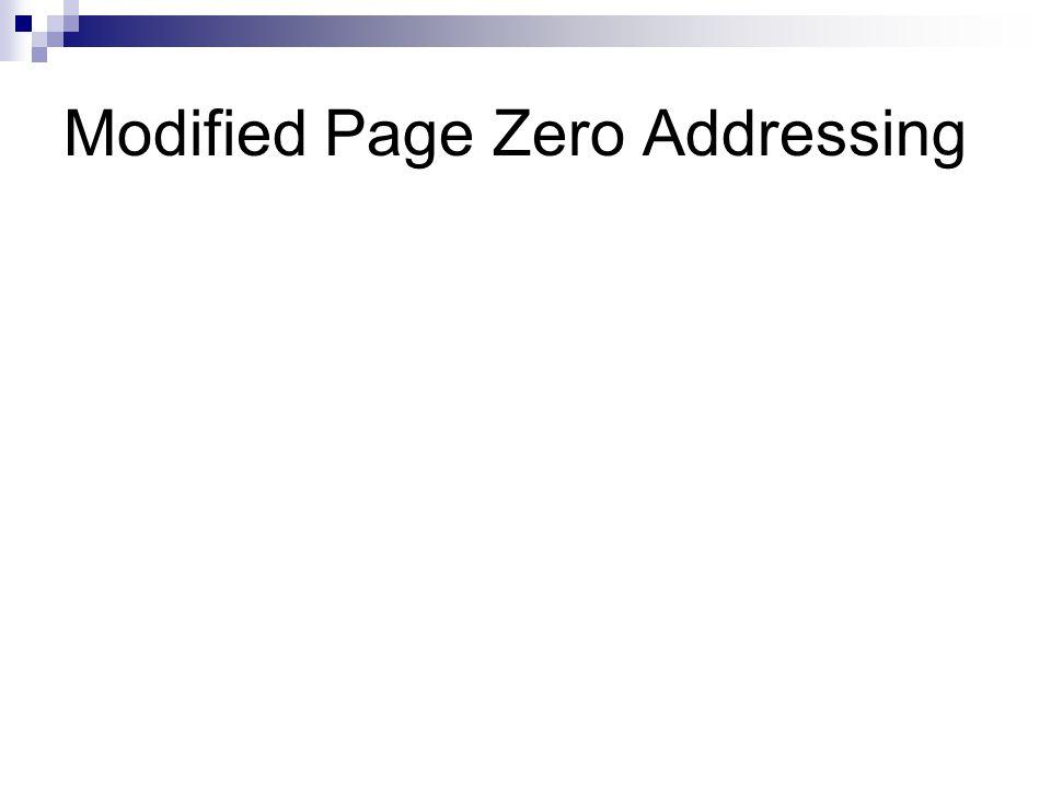 Modified Page Zero Addressing