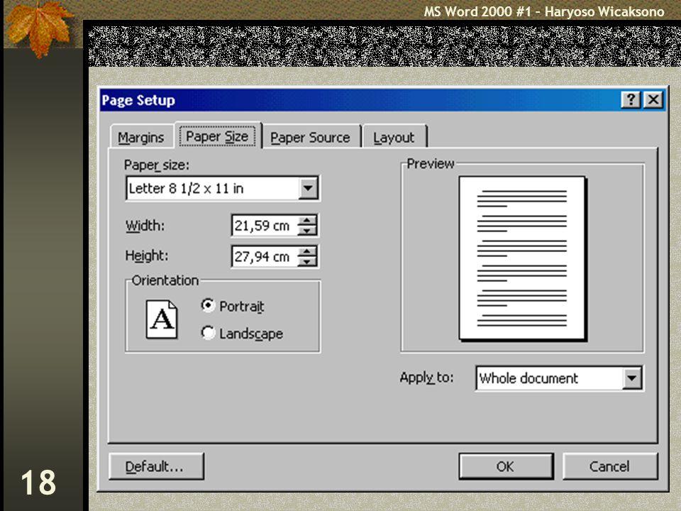 MS Word 2000 #1 – Haryoso Wicaksono 18