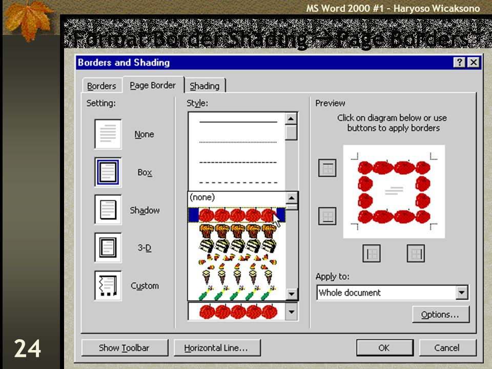 MS Word 2000 #1 – Haryoso Wicaksono 24 Format Border Shading  Page Borders