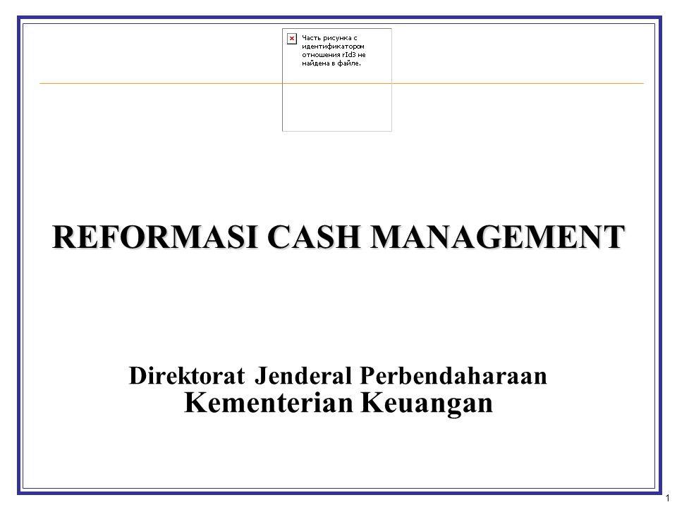 2 OUTLINE PRESENTASI REFORMASI CASH MANAGEMENT I.DASAR HUKUM II.LATAR BELAKANG III.TUJUAN DAN SASARAN PENGELOLAAN KAS IV.KETERKAITAN PENGELOLAAN KAS V.IMPLEMENTASI PENGELOLAAN KAS A.TREASURY SINGLE ACCOUNT (TSA) B.TREASURY NOTIONAL POOLING (TNP) C.CASH FORECASTING D.PENEMPATAN/PLACEMENT E.FOREIGN EXCHANGE MANAGEMENT VI.DEALING ROOM VII.BIG-eB VIII.LAIN-LAIN